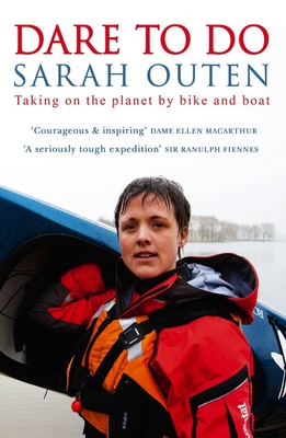 Dare to Do: Taking on the planet by bike and boat Cover Image
