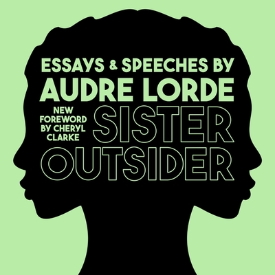 Sister Outsider: Essays and Speeches Cover Image