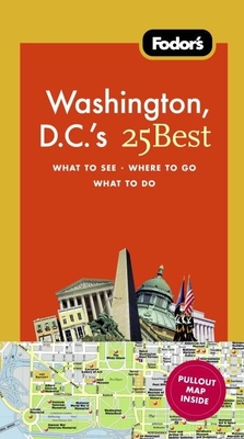 Fodor's Washington, D.C.'s 25 Best Cover
