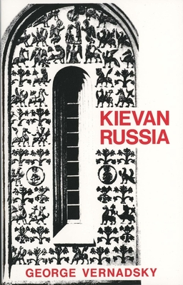 Cover for Kievan Russia (The History of Russia Series)