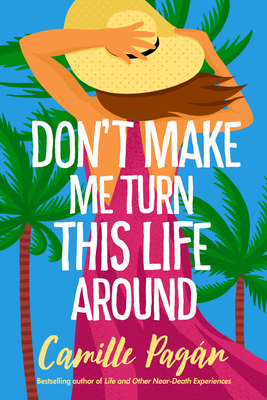 Don't Make Me Turn This Life Around Cover Image