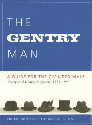 The Gentry Man: A Guide for the Civilized Male Cover Image