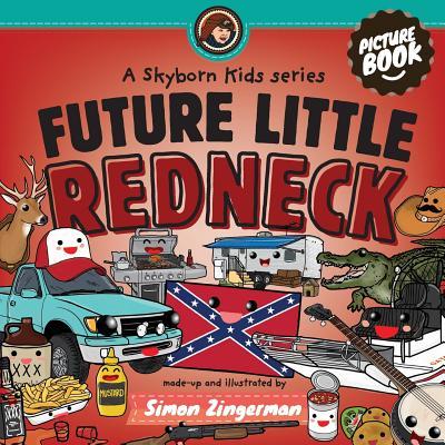 Future Little Redneck Cover Image