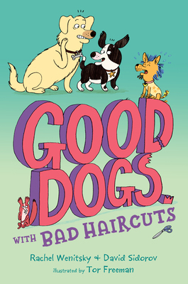 Good Dogs with Bad Haircuts Cover Image