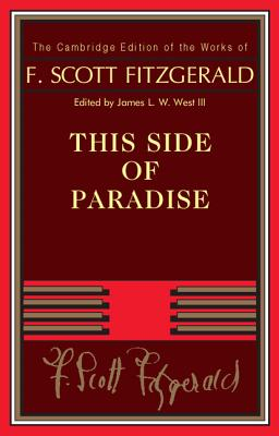 an analysis of this side of paradise a novel by f scott fitzgerald Free summary and analysis of the events in f scott fitzgerald's this side of paradise that but the sad thing about this book is that fitzgerald ends it.