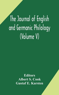 The Journal of English and Germanic philology (Volume V) Cover Image