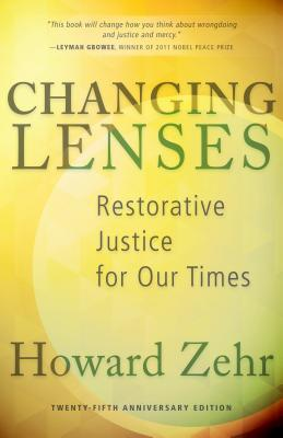 Changing Lenses: Restorative Justice for Our Times Cover Image