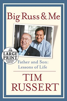Big Russ and Me: Father and Son: Lessons of Life Cover Image