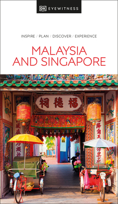 DK Eyewitness Malaysia and Singapore (Travel Guide) Cover Image