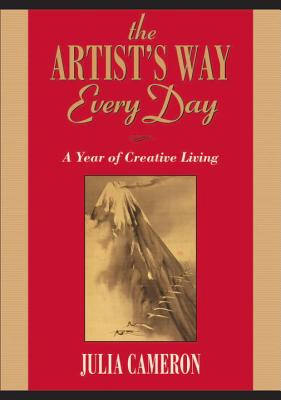 The Artist's Way Every Day: A Year of Creative Living Cover Image