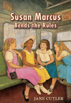Susan Marcus Bends the Rules Cover Image