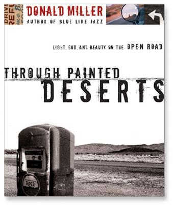 Through Painted Deserts: Light, God and Beauty on the Open Road Cover Image