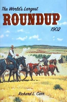 The World's Largest Roundup 1902 Cover Image