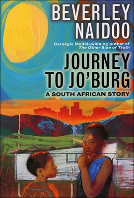 Journey to Jo'burg: A South African Story Cover Image