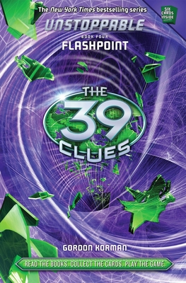 Flashpoint (The 39 Clues: Unstoppable, Book 4) Cover Image