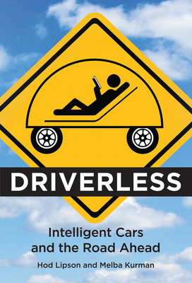 Driverless: Intelligent Cars and the Road Ahead Cover Image