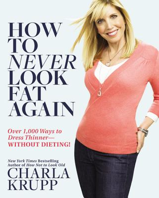 How to Never Look Fat Again Cover