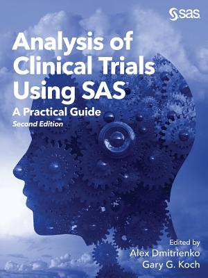 Analysis of Clinical Trials Using SAS: A Practical Guide, Second Edition Cover Image