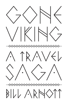 Gone Viking: A Travel Saga