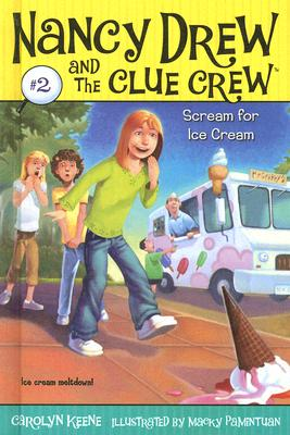 Cover for Scream for Ice Cream (Nancy Drew & the Clue Crew (Library) #2)