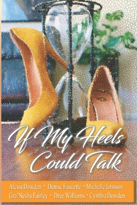 If My Heels Could Talk Cover Image