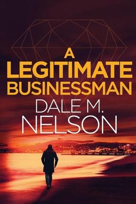 Cover for A Legitimate Businessman