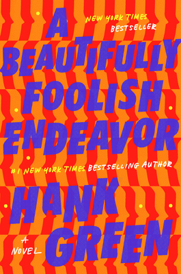 A Beautifully Foolish Endeavor: A Novel Cover Image