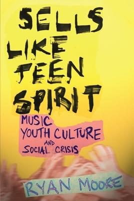 Cover for Sells Like Teen Spirit