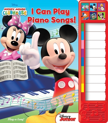 Disney Mickey Mouse Clubhouse: I Can Play Piano Songs! (Play-A-Song) Cover Image