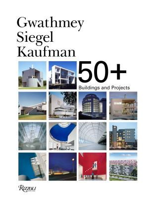 Gwathmey Siegel Kaufman 50+: Buildings and Projects Cover Image
