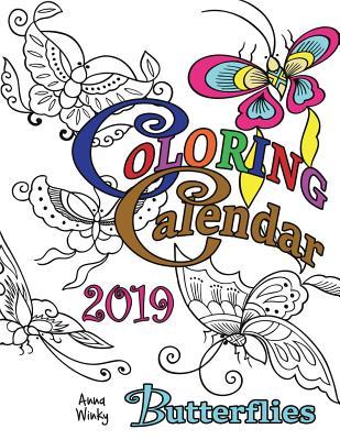Coloring Calendar 2019 Butterflies Cover Image