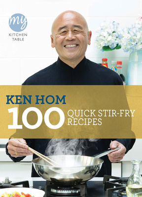 100 Quick Stir-Fry Recipes (My Kitchen Table) Cover Image