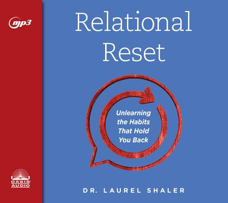 Relational Reset: Unlearning the Habits that Hold You Back Cover Image