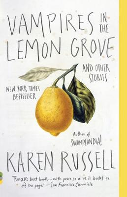 Vampires in the Lemon Grove: And Other Stories (Vintage Contemporaries) Cover Image