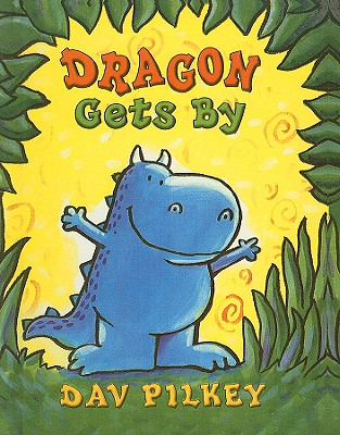 Dragon Gets by (Dragon Tales (Random House Paperback) #2) cover