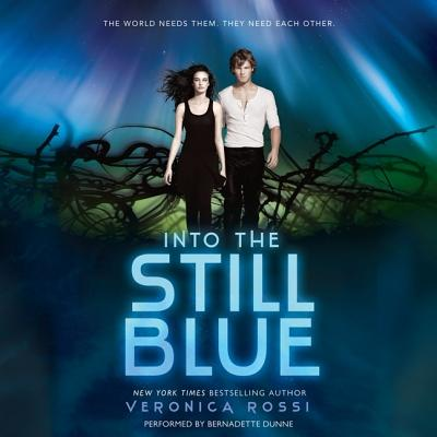 Into the Still Blue (Under the Never Sky Trilogy) Cover Image