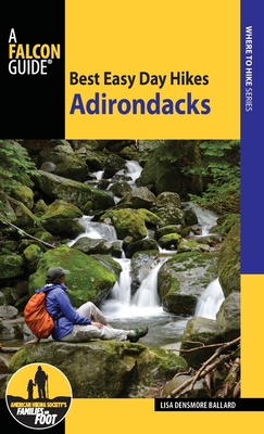 Best Easy Day Hikes Adirondacks, Second Edition Cover Image