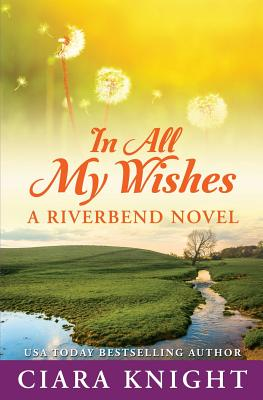 Cover for In All My Wishes