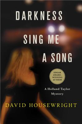 Darkness, Sing Me a Song: A Holland Taylor Mystery Cover Image