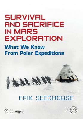 Survival and Sacrifice in Mars Exploration: What We Know from Polar Expeditions Cover Image