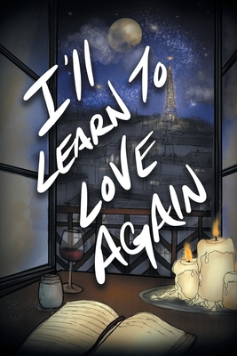 I'll Learn to Love Again Cover Image