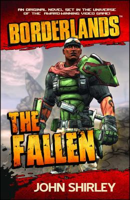 Borderlands: The FallenJohn Shirley