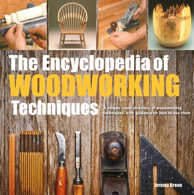 The Encyclopedia of Woodworking Techniques Cover Image