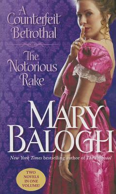 A Counterfeit Betrothal/The Notorious Rake Cover