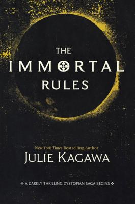 Cover for The Immortal Rules (Harlequin Teen)