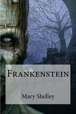 Frankenstein: or the modern prometheus Cover Image