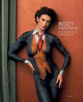 Body Painting: Masterpieces by Joanne Gair (Hardcover) | The Book ...