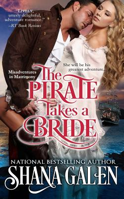 The Pirate Takes A Bride (Misadventures in Matrimony #4) Cover Image