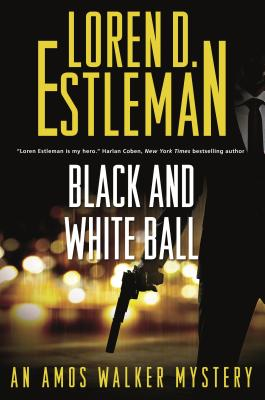 Black and White Ball: An Amos Walker Mystery (Amos Walker Novels #27) Cover Image