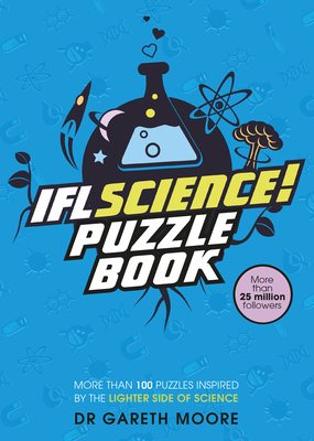 Iflscience! the Official Science Puzzle Book: Puzzles Inspired by the Lighter Side of Science Cover Image